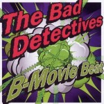 CD - Bad Detectives - B-Movie Beat