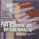 CD - Fats Waller -  Misbehavin Badly On V-Disc