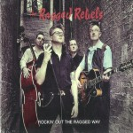 CD - Ragged Rebels - Rockin' Out The Ragged Way