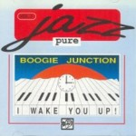 CD - Boogie Junction - I Wake You Up