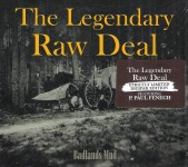 CD - Legendary Raw Deal - Badlands Mud