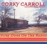 CD - Corky Carroll - Surf Dogs on the Range
