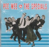 CD - Pee Wee & The Specials - Pee Wee & The Specials