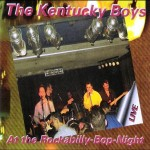 CD - Kentucky Boys - At the Rockabilly Bop Night