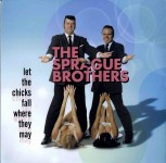 LP - Sprague Brothers - Let the Chicks Fall Where They May (1999
