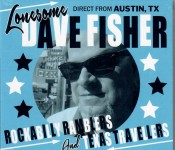 CD - Lonesome Dave Fisher - Rockabilly Ramblers & Texas Travellers
