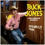 CD - Buck Jones - Rockabilly Train