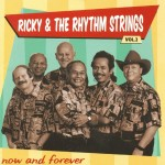 CD - Ricky & The Rhythm Strings - Now And Forever Vol. 2