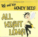 CD - RG And The Honey Bees - All Night Long