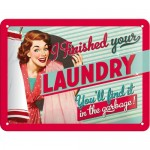 Tin-Plate Sign 15x20 cm -Finished Your Laundry