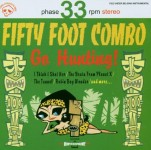 CD - Fifty Foot Combo - Go Hunting