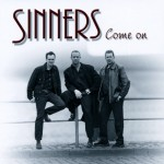 CD - Sinners - Come On