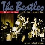 CD-2 - Tony Sheridan & The Beatles - Beatles Bop - Hamburg Days