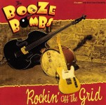 CD - Booze Bombs - Rockin' Off The Grid