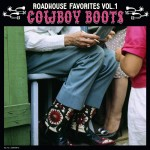 LP - VA - Cowboy Boots - Roadhouse Favorites Vol. 1
