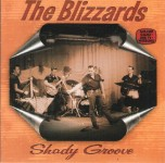 CD - Blizzards - Shady Groove