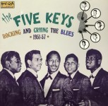 CD - Five Keys - Rocking And Crying The Blues 1951-57