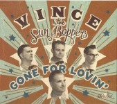 CD - Vince and the Sunboppers - Gone For Lovin