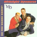 CD - Midnight Dynamos - Do You Wanna Dance?
