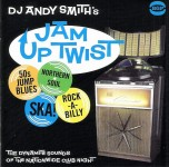 CD - VA - DJ Andy Smith's Jam Up Twist