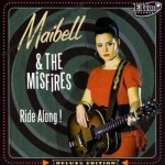 LP - Maibell & The Misfires - Ride Along