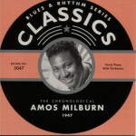 CD - Amos Milburn - Classics 1947 The Chronological Classics