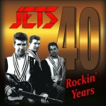 CD - Jets - 40 Rockin' Years