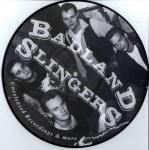 10inch - Badland Slingers - Unreleased Recordings