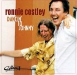 CD - Ronnie Costley - Dancin' To Johnny