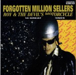 LP - Roy & The Devils Motorcycle - Forgotten Millionsellers