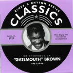 CD - Gatemouth Brown - 1952 - 1954 The chronological classics