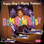 CD - Sugar Ray s Flying Fortress - Bim Bam Baby