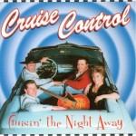 CD - Cruise Control - Cruisin' The Night Away