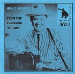 CD - Jimmie Skinner - From The Beginning To fame