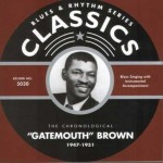 CD - Gatemouth Brown - 1947 - 1951 The chronological classics