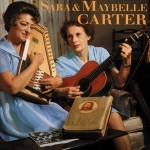 CD - Sara Carter & Maybelle - Sara and Maybelle