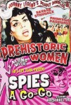 DVD - Johnny Legend's Deadly Doubles Vol. 3: Prehistoric Women / Spies-A-Go-Go