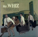 LP - Mr. Whiz - I Wanna Go