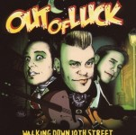 CD - Out Of Luck - Walking Down 10th Street