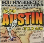 CD - Ruby Dee And The Snakehandlers Live From Austin Texas
