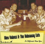 CD - Alex Valenzi & The Hideaway Cats - No Different Than You