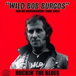 CD - Wild Bob Burgos - Rockin' the Blues