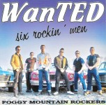 CD - Foggy Mountain Rockers - Wanted - Six Rockin Men