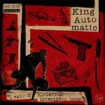 LP - King Automatic - I Walk My Murderous Intentions Home