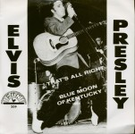 Single - Elvis Presley - That's All Right; Blue Moon Of Kentucky