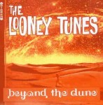 CD - Looney Tunes - Beyond the Dune