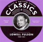 CD - Lowell Fulson - 1949 - 1951 The chronological classics
