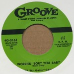 Single - Roy Gaines - Worried About You Baby / All My Life