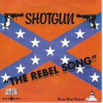 Single - Shotgun - The Rebel Song