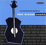 CD - Waistcoats - The Surfisticated Sounds Of